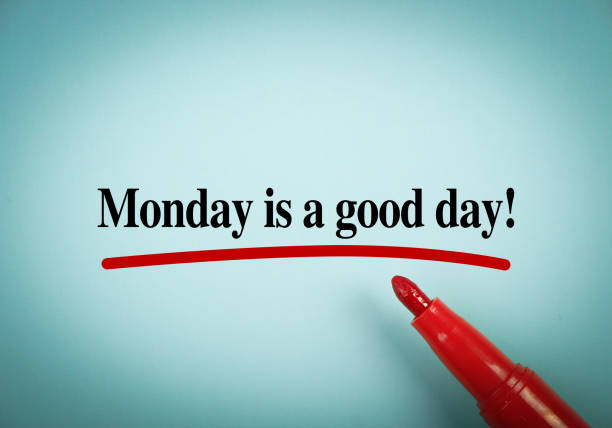 monday is a good day - monday motivation stock photos and pictures