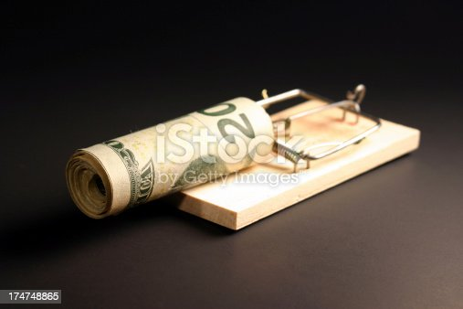 Risky Business... Money in a mouse trap.
