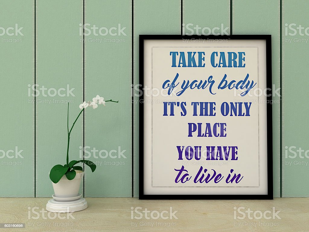 Motivation Inspirational quote Take care of your body. stock photo