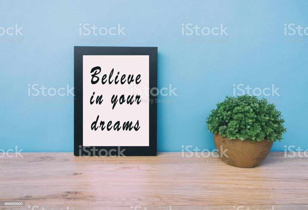 Frases De Motivación Creer En Tus Sueños Foto De Stock Y Más Banco De Imágenes De Amor