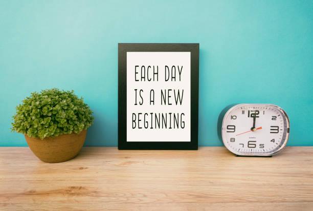激勵報價-每天都是新的開始 - 諺語 個照片及圖片檔