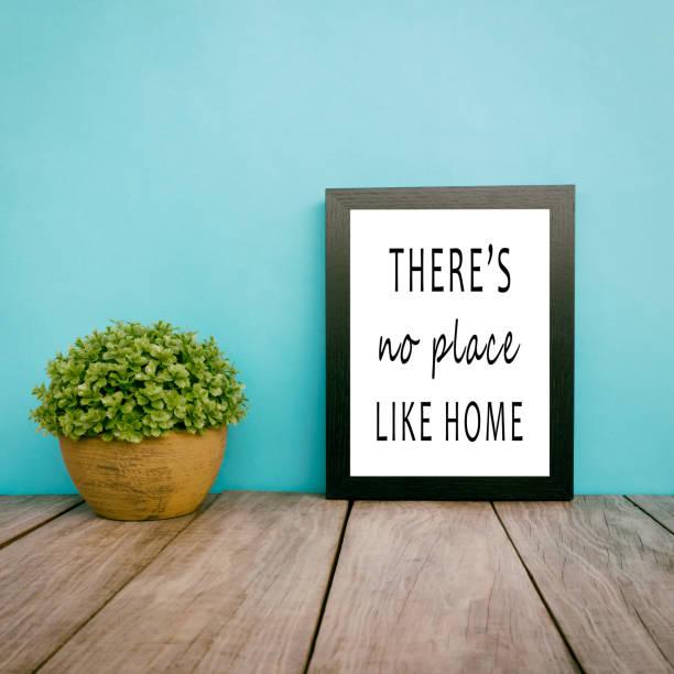 motivation zitate - gibt es no place like home - intelligente zitate stock-fotos und bilder