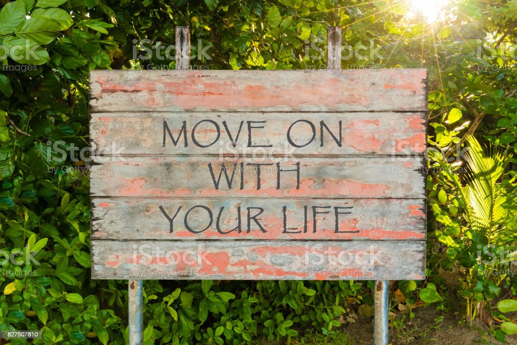 Move On With Your Life Motivational Quote Written On Old Vintage
