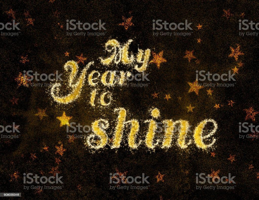 My Year to shine stock photo