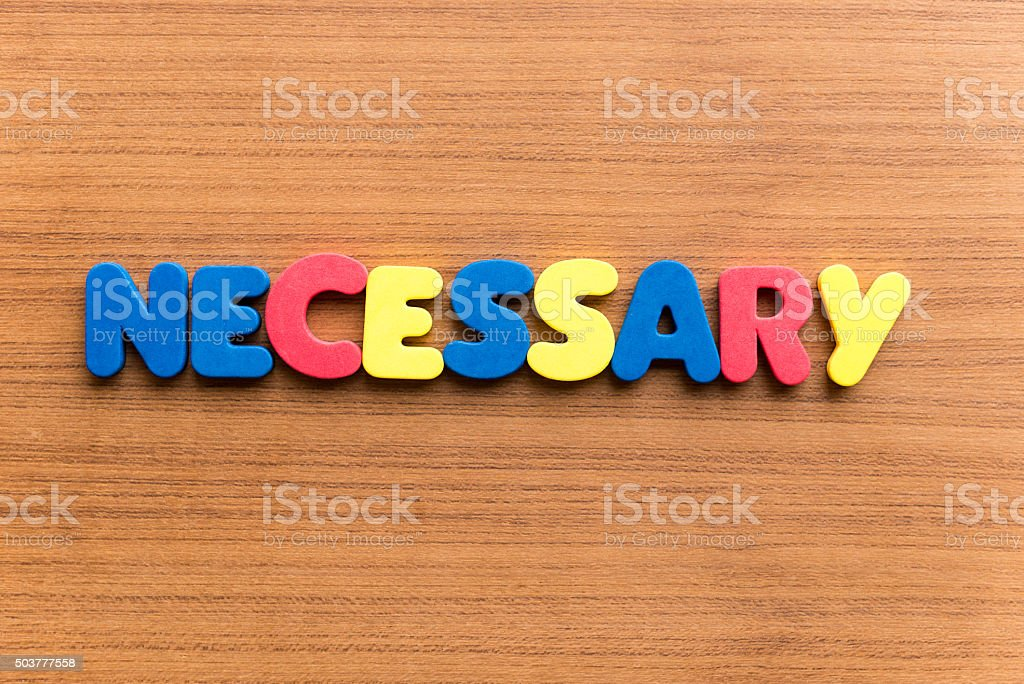 necessary  colorful word stock photo