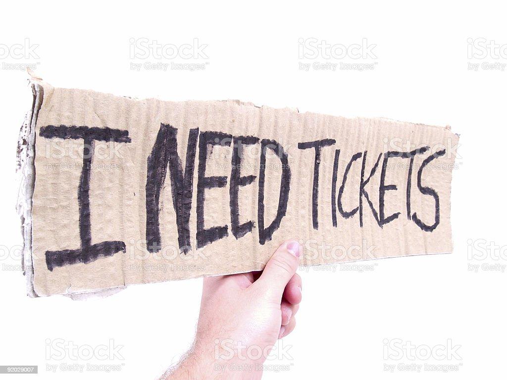 I Need Tickets royalty-free stock photo