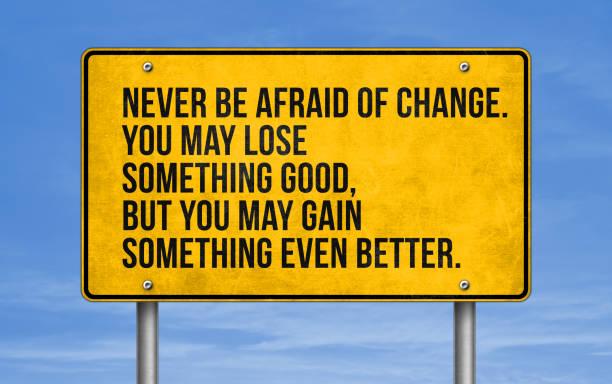 Haben Sie nie Angst vor Veränderungen – Foto