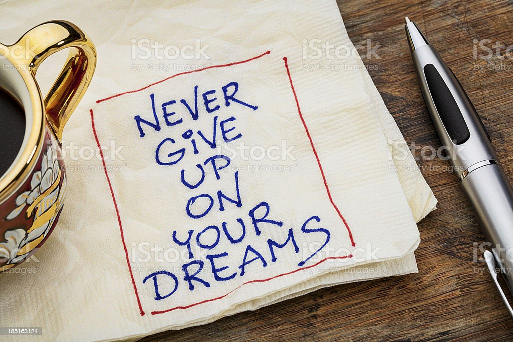 never give up dreams stock photo