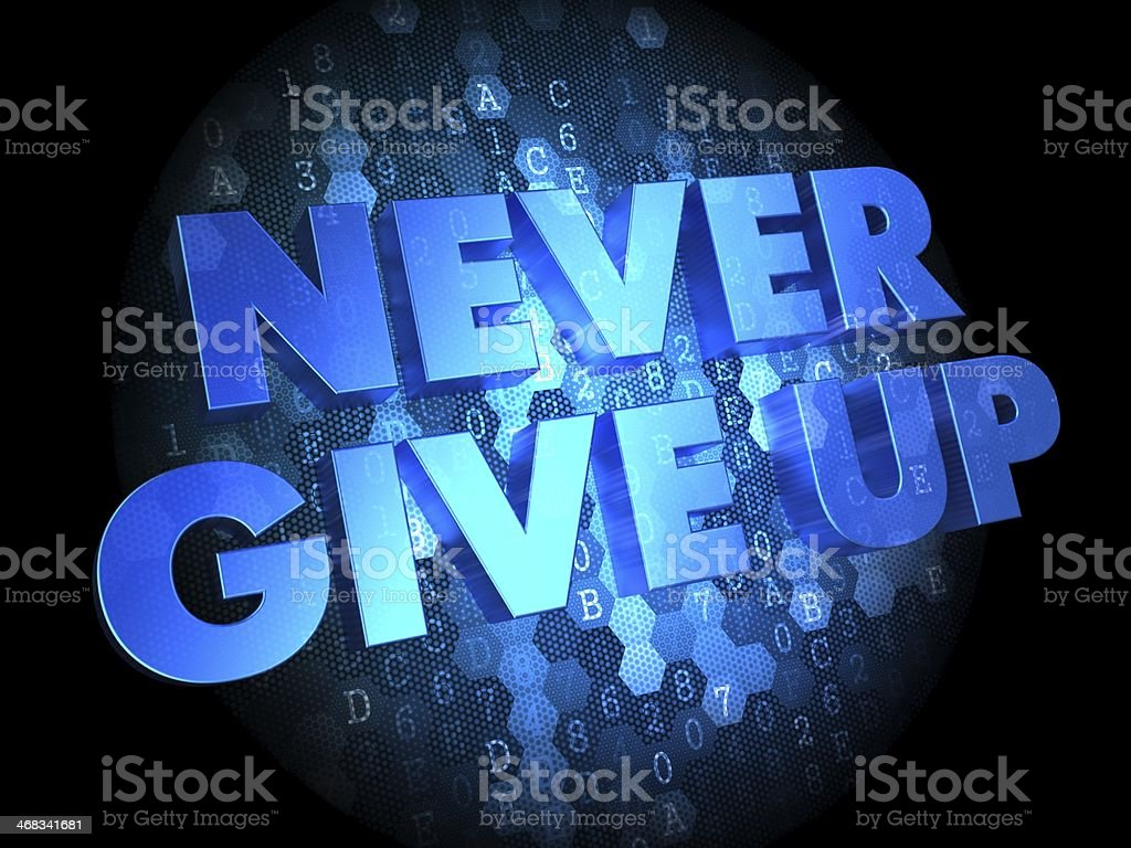 Never Give Up on Digital Background. stock photo