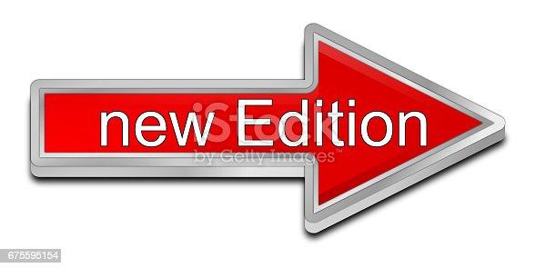 istock New Edition Arrow Button - 3D illustration 675595154