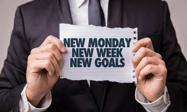 new monday new week new goals - monday motivation stock photos and pictures