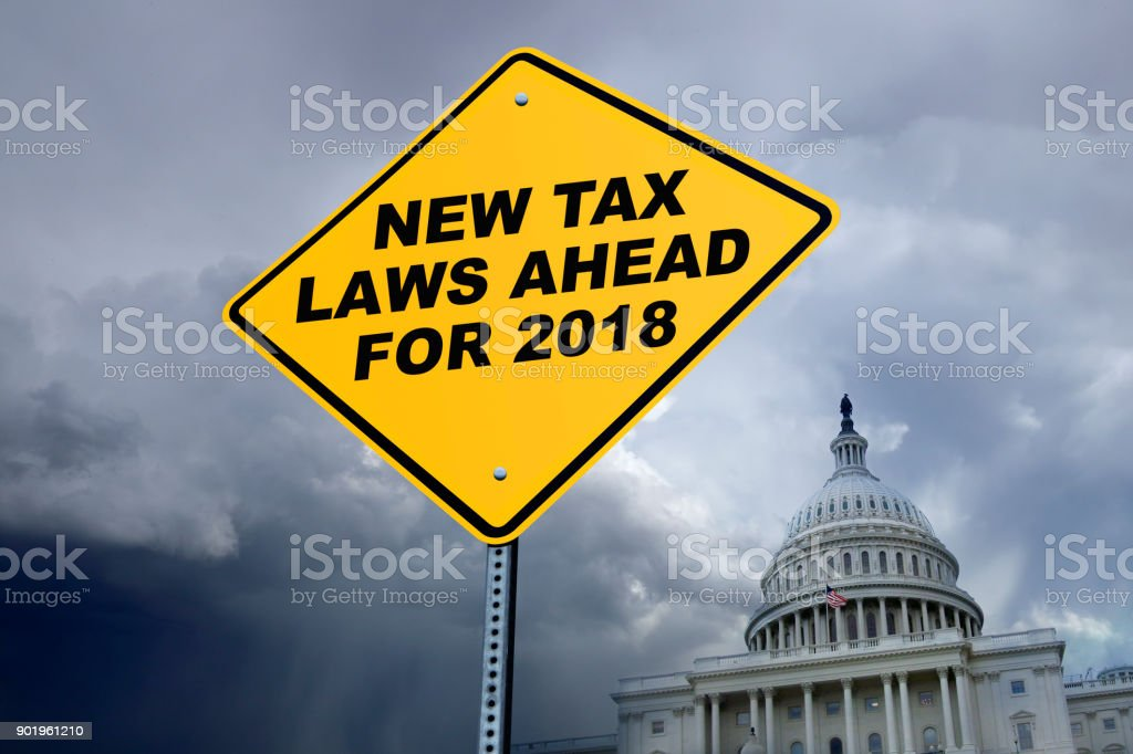 New Tax Laws Ahead For 2018 stock photo