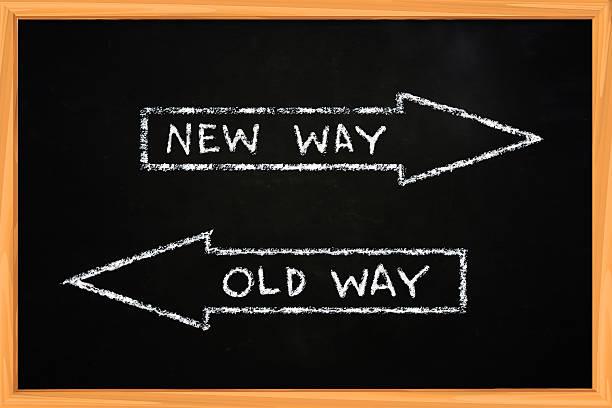neue art old way - kreidetafel zitate stock-fotos und bilder