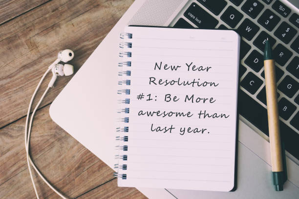 New Year Resolution - Be More Awesome Than Last Year stock photo