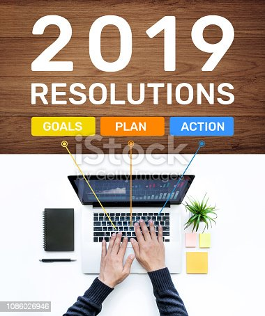 1186985932 istock photo 2019 new year resolution concepts with goal,plan,action text and male using computer laptop.Business success ideas 1086026946