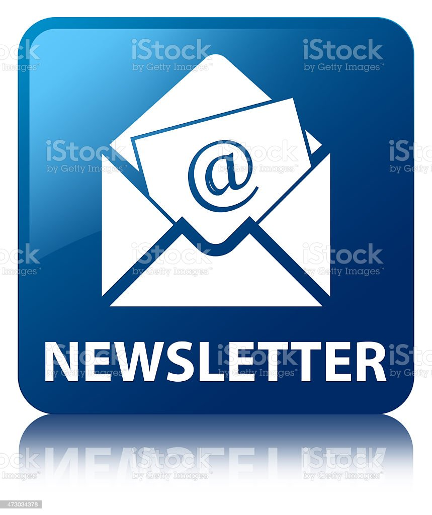 Newsletter blue square button stock photo