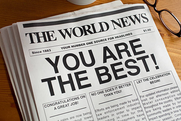 A newspaper with the headline 'You Are the Best stock photo