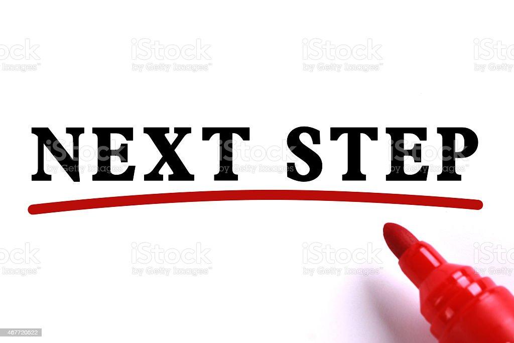 Next Step Concept stock photo