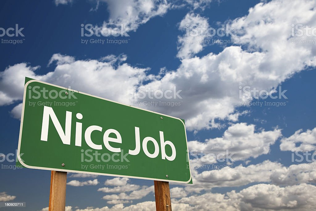 Nice Job Green Road Sign with Sky stock photo