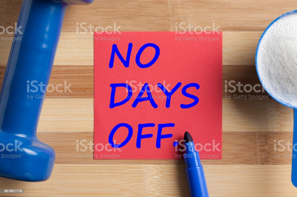 No Days Off Concept stock photo