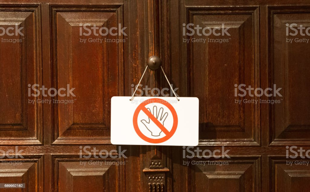 No entry or don't touch sign stock photo