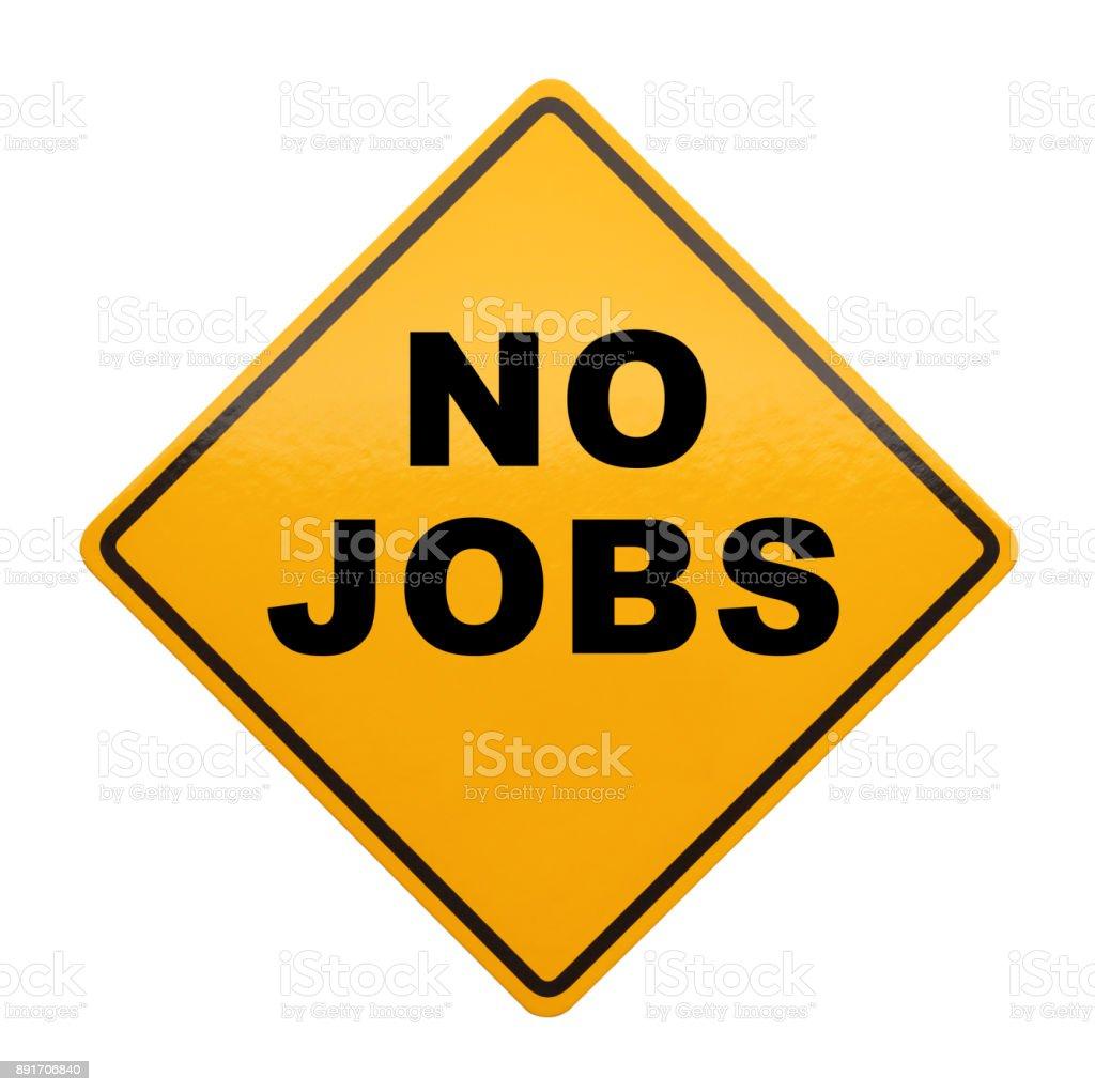 No Jobs stock photo