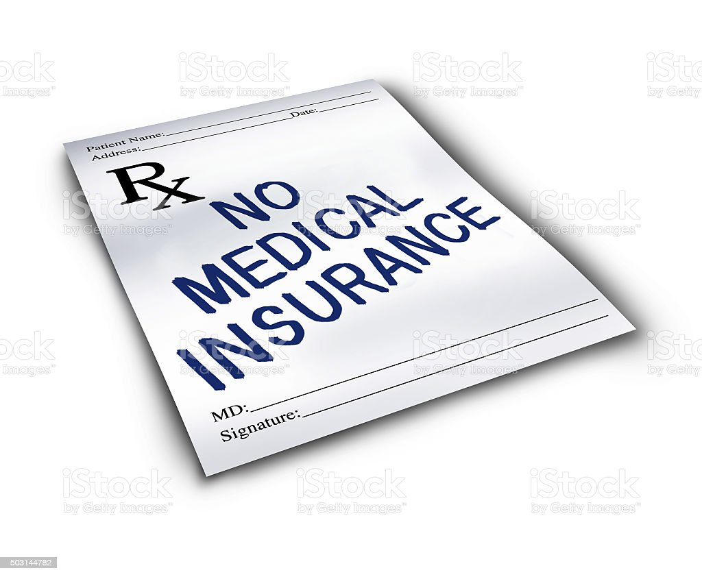 No Medical Insurance stock photo
