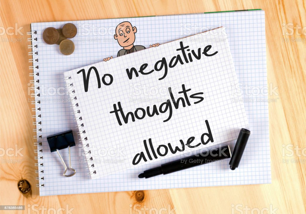 No Negative Thoughts Allowed, on notebook stock photo