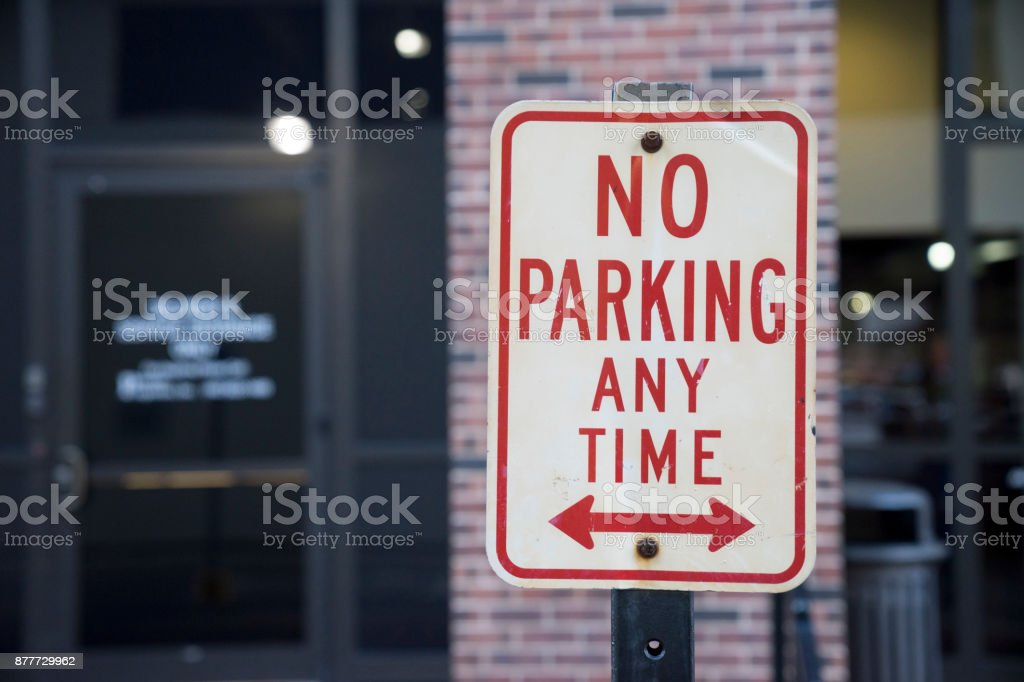 No Parking At Any Time Sign Outside stock photo