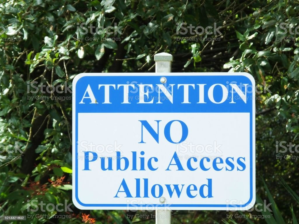 No Public Access Allowed Sign stock photo