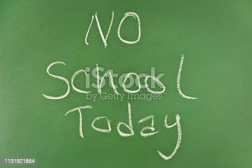 istock No School Today on Chalkboard 1131921854