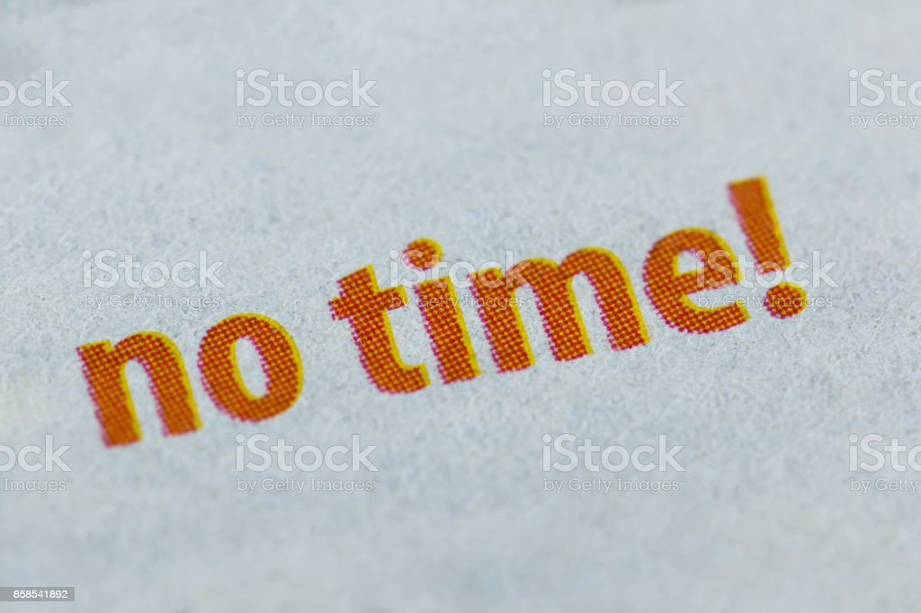 No time! word on paper background stock photo