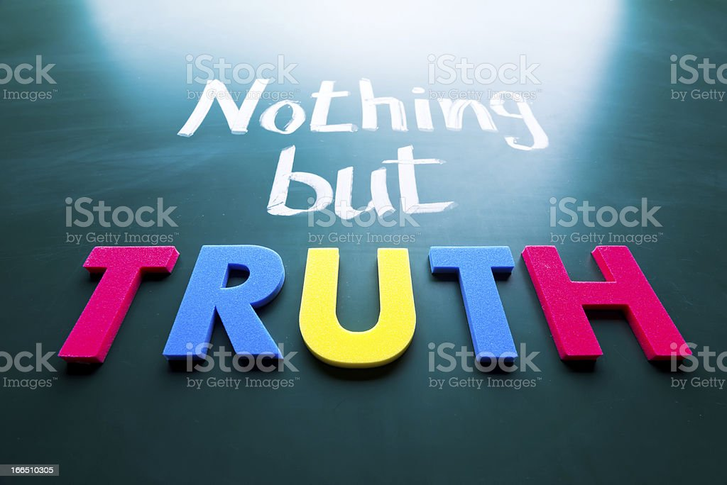 Nothing but truth stock photo