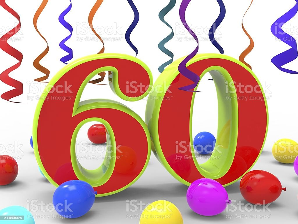 Number Sixty Party Shows Sixtieth Birthday Party Or Anniversary stock photo