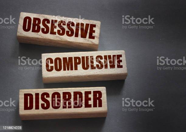 Obsessive compulsive disorder words on wooden blocks psychiatry picture id1218824223?b=1&k=6&m=1218824223&s=612x612&h=8p41zpyiznb wcc4ang4ir7aoidr9zz 5ptdv s0hv8=