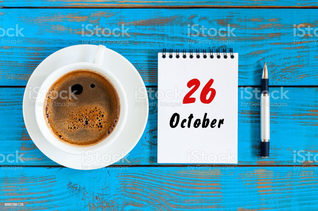 October 26th. Day 26 of october month, calendar on workbook with coffee cup at student workplace background. Autumn time stock photo