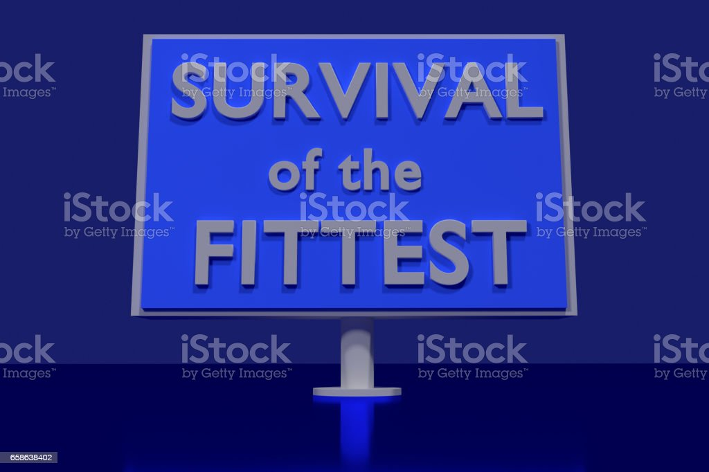 SURVIVAL of the FITTEST stock photo