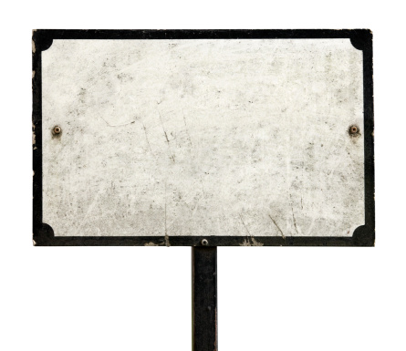 Old framed dirty sign isolated on white. Includes clipping path.