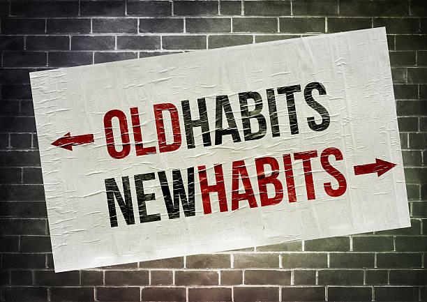 Old Habits - New Habits stock photo