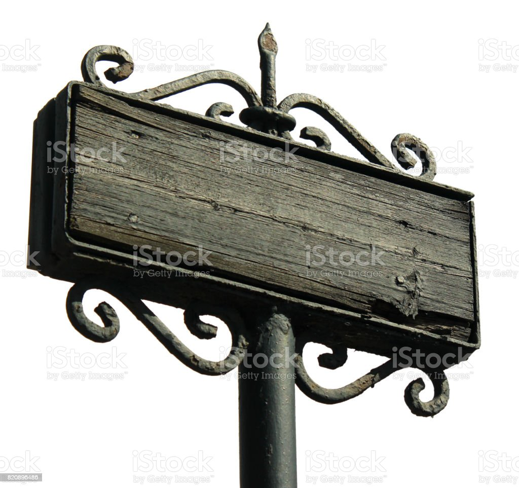 Old weathered wooden board on forged metal signpost, isolated against white background stock photo