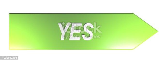 istock YES on green arrow - 3D rendering 1032512458