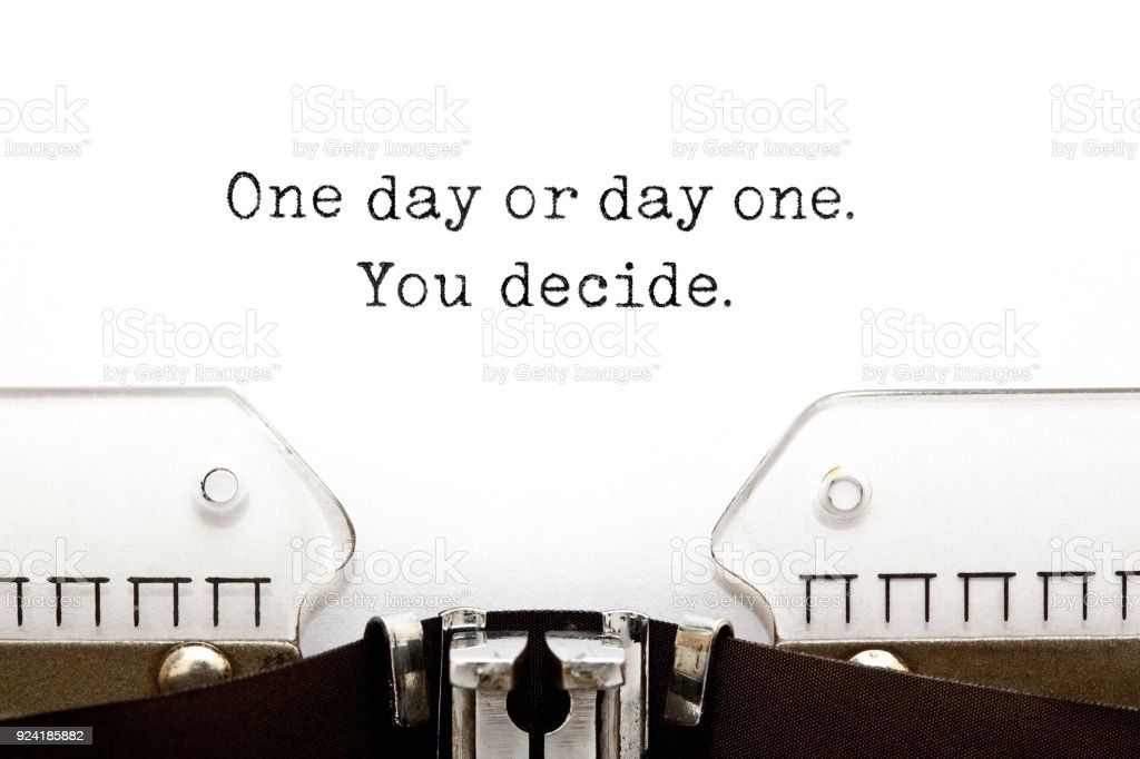 One Day Or Day One You Decide On Typewriter royalty-free stock photo