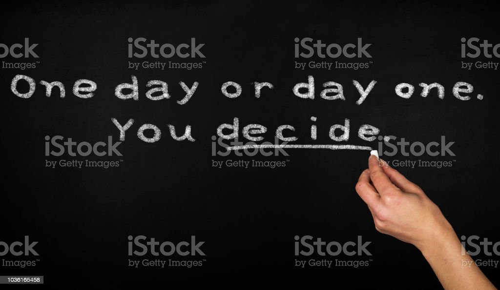 One day or day one. You decide. stock photo