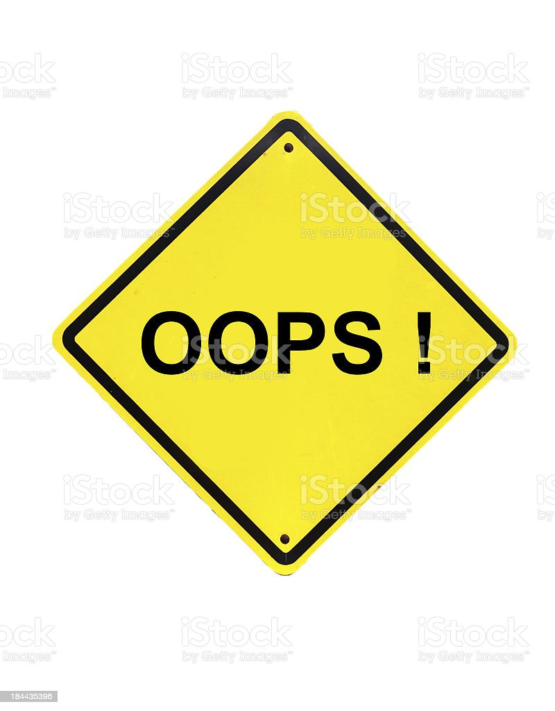 oops error Yellow Sign on white background stock photo