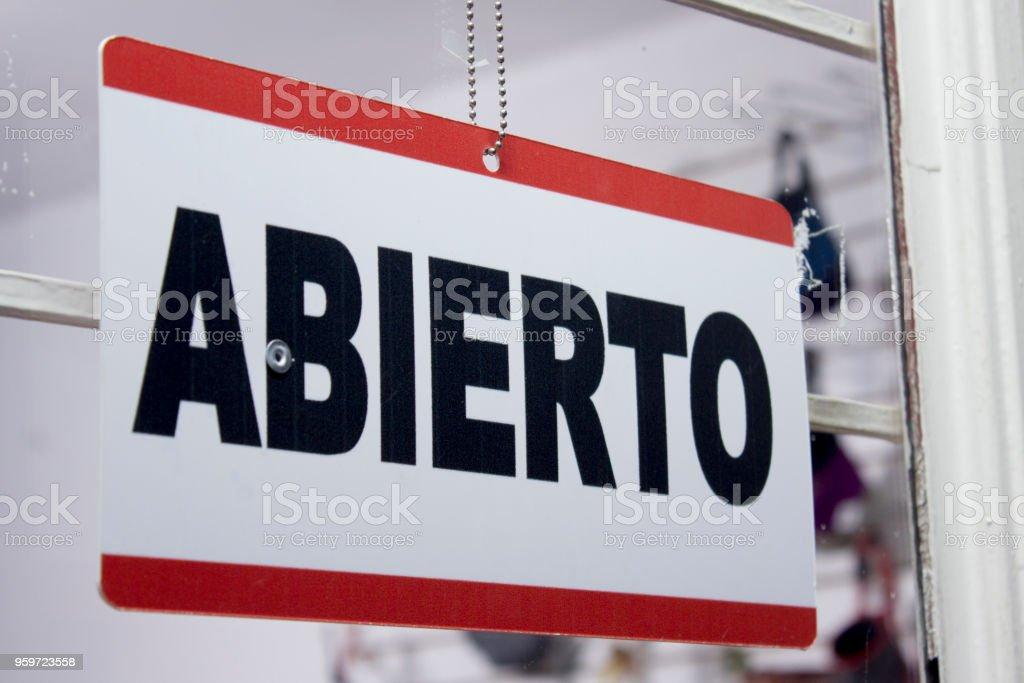 Open sign in spanish. 'Abierto' stock photo