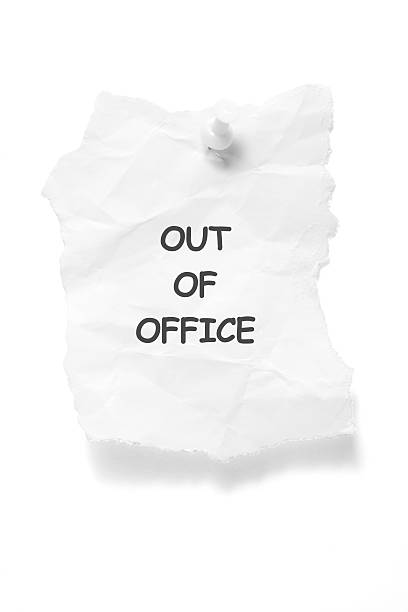out of office notice - after work stock photos and pictures