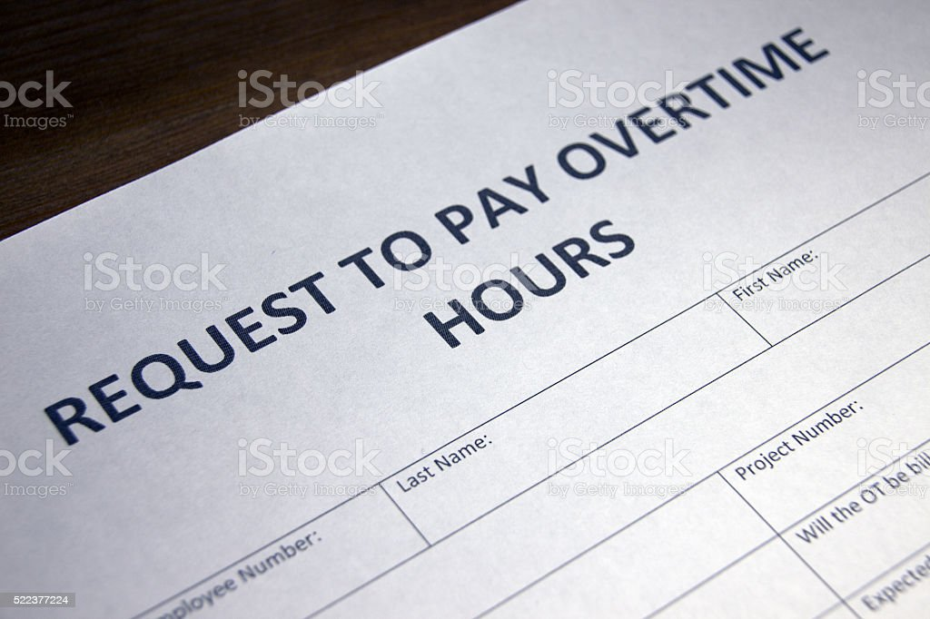 Overtime Hours Pay Request stock photo