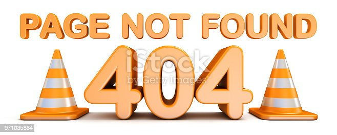 istock Page not found 404 error and traffic cones 3D 971035864
