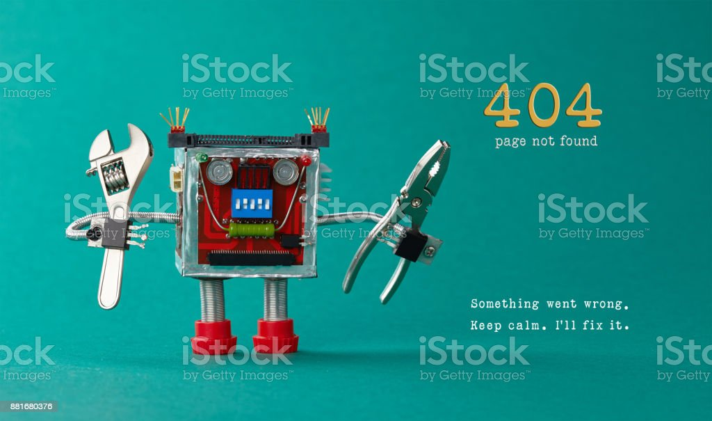 Page not found template for website. Robot toy repairman with pliers adjustable wrench, 404 error warning message Something went wrong, Keep calm I will fix it. Green background stock photo