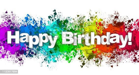 istock Paint Splatter - Happy Birthday 1132817694
